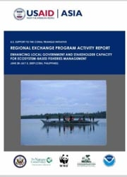 Report: Regional Exchange on Enhancing Local Government and Stakeholder Capacity for Ecosystems Based Fisheries Management, Cebu, Philippines, June-July 2009