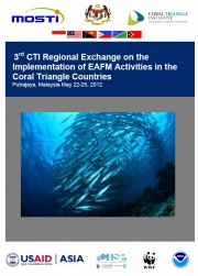Report: 3rd CTI Regional Exchange on the Implementation of EAFM in the Coral Triangle Countries, May 2012