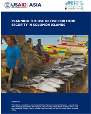 Study: Planning the Use of Fish for Food Security in Solomon Islands, September 2011