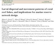 Larval dispersal and movement patterns of coral reef fishes, and implications for marine reserve network design