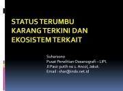 Status Terumbu Karang Terkini dan Ekosistem Terkait